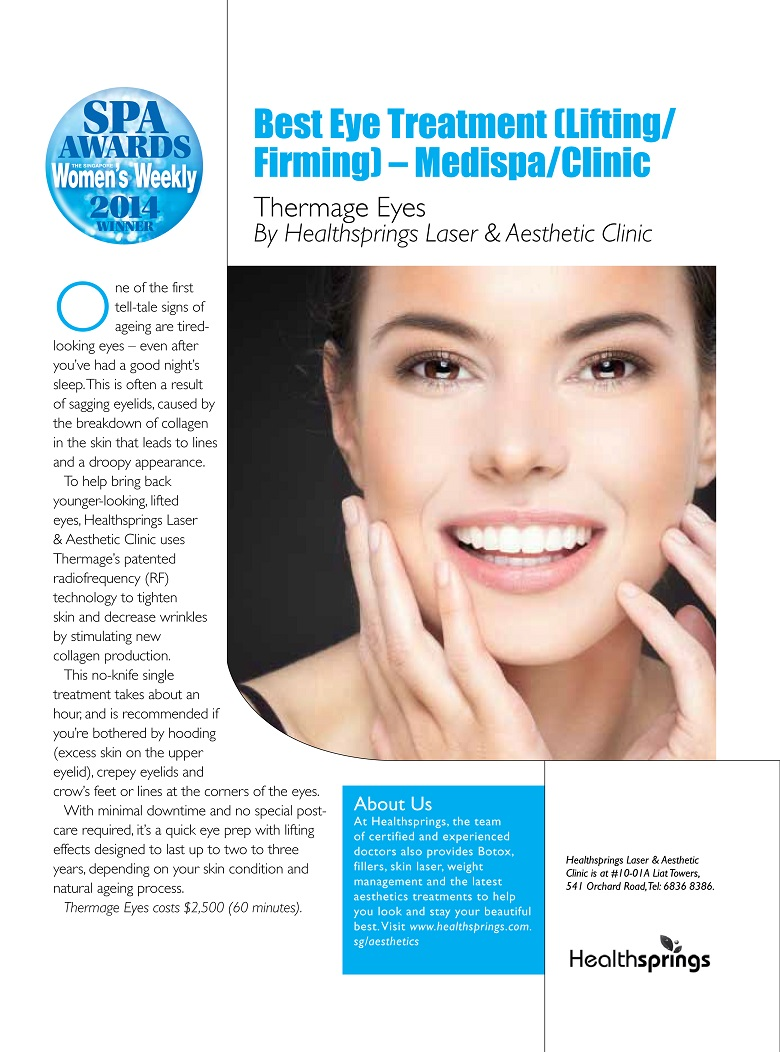 BEST EYE TREATMENT (LIFTING/FIRMING) - MEDISPA/CLINIC : THERMAGE EYES SPA AWARDS - SINGAPORE WOMEN'S WEEKLY WINNER 2014