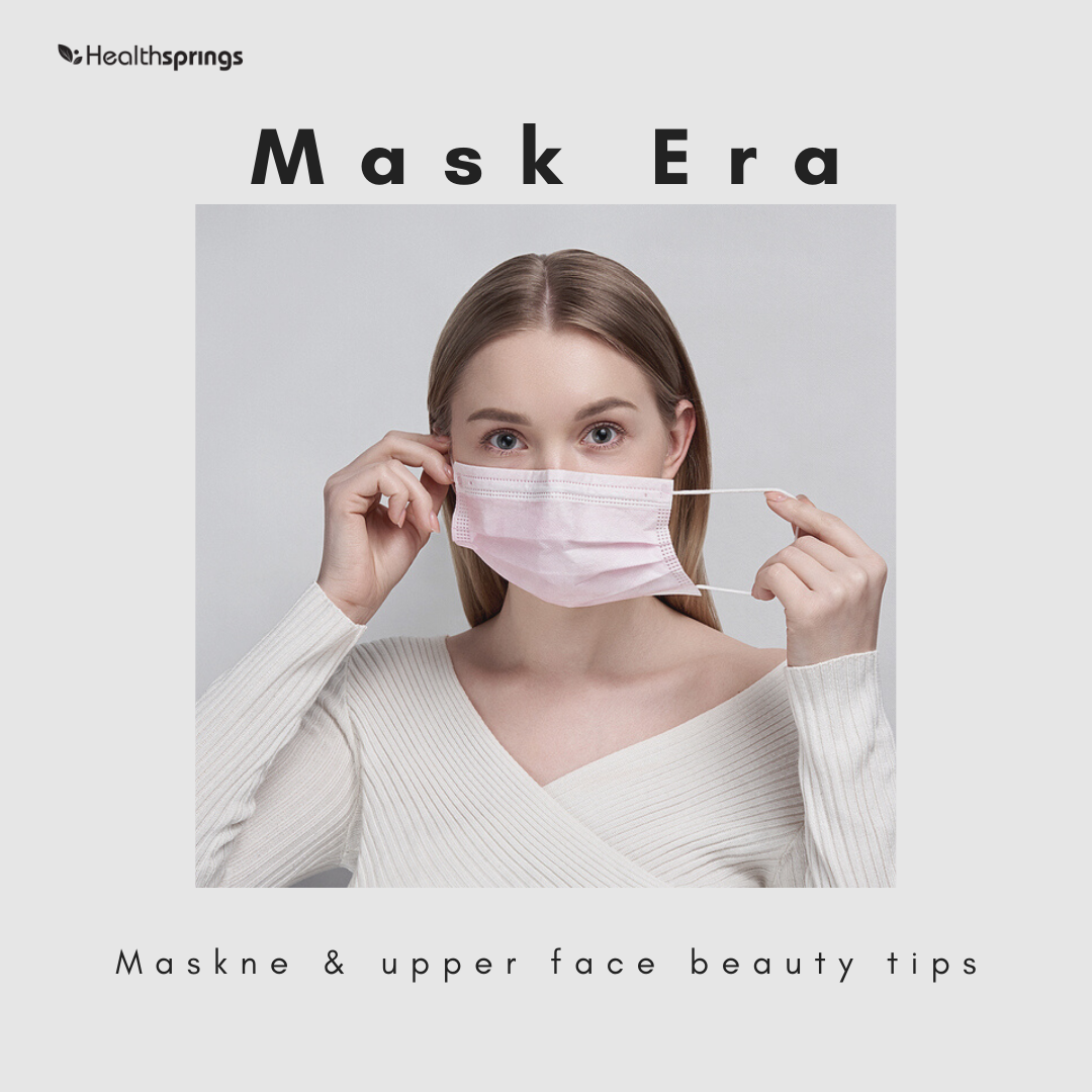 Mask Era: Maskne & Upper Face Beauty Tips
